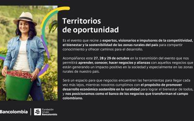 CONVOCATORIAS DE LA FUNDACIÓN BANCOLOMBIA En-Campo y Territorios de Oportunidad